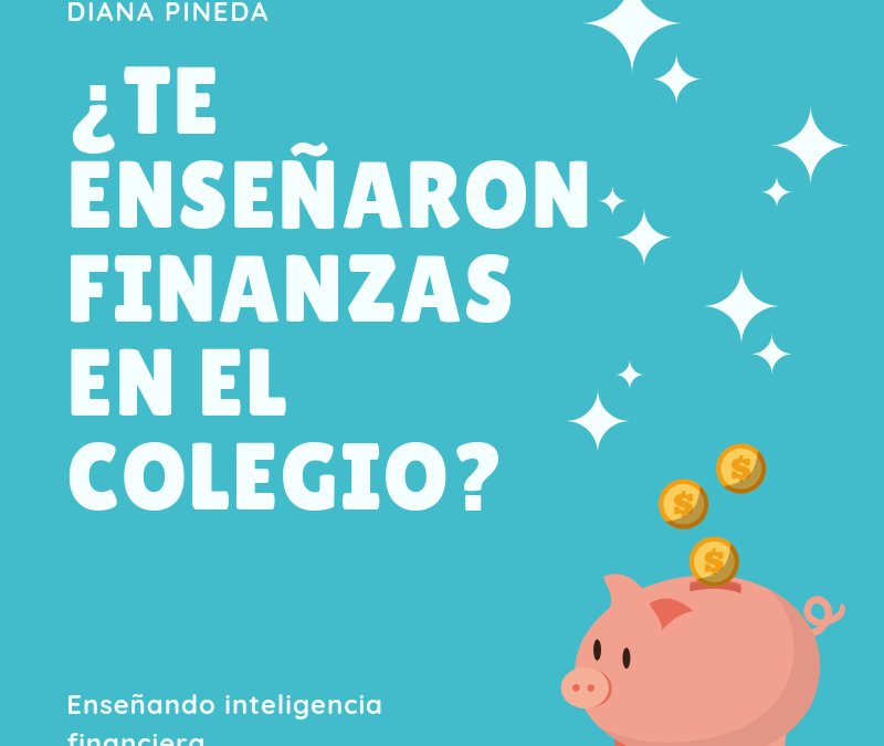 Enseñando inteligencia financiera
